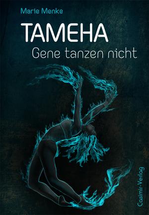 Tameha – Gene tanzen nicht – Buch