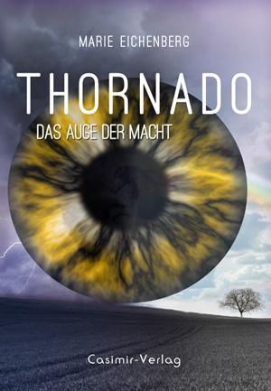 Thornado – Das Auge der Macht (2. Band) – Buch