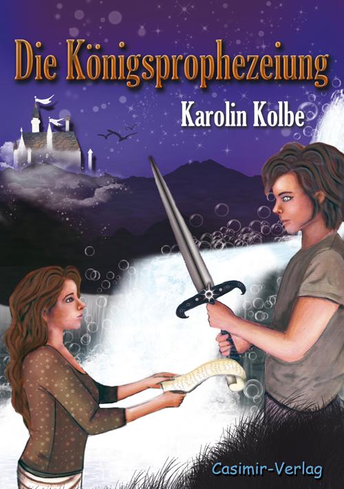 Die Königsprophezeiung - Buch
